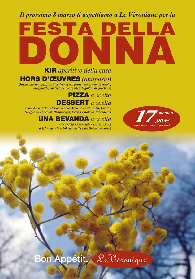 Festa Della Donna: Menu a 17 € a persona (minimo due persone): KIR (aperitivo della casa), HORS D'ŒUVRES (antipasto), PIZZA a scelta, DESSERT a scelta, UNA BEVANDA a scelta
